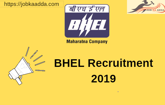 BHEL Recruitment 2019 for 145 Vacancies for Engineer/Executive Trainee