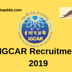 IGCAR Recruitment 2019