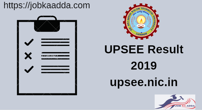 UPSEE Result 2019: Important dates and Score by UPSEE