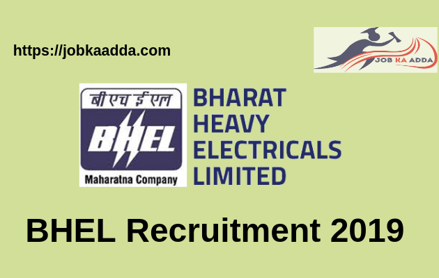 BHEL Recruitment 2019 for Engineer and Supervisors