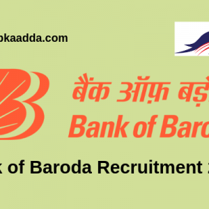 Bank of Baroda Recruitment 2019