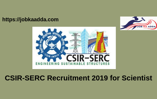 SERC Recruitment 2019