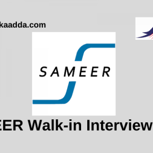 SAMEER Walk-in Interview 2019