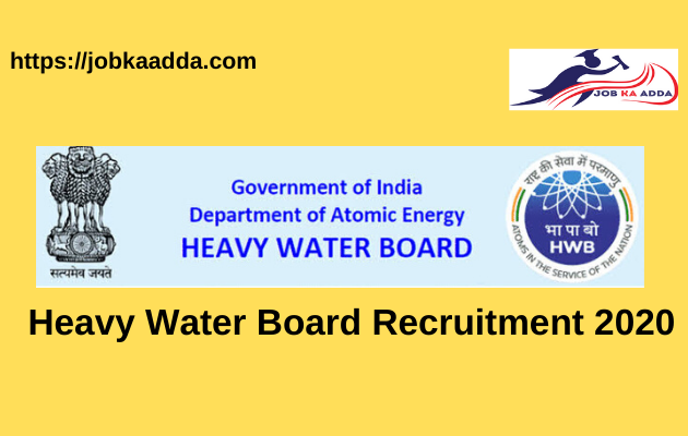 Heavy Water Board Recruitment 2020
