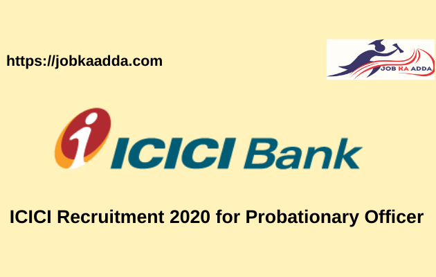 ICICI Bank Recruitment 2020