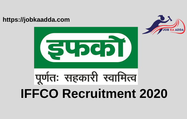 IFFCO Recruitment 2020