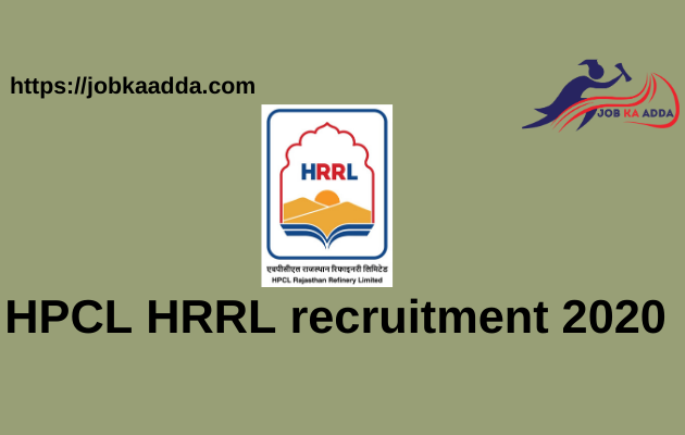 HPCL HRRL recruitment 2020