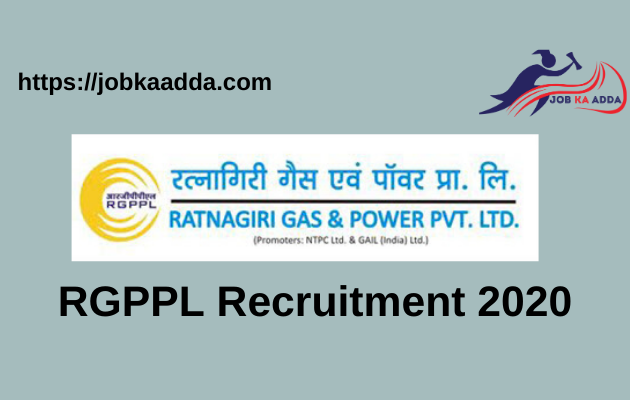 RGPPL Recruitment 2020