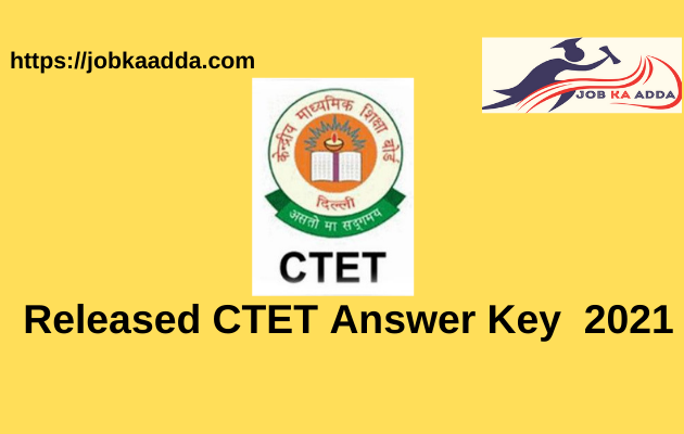 Declare CTET Answer Key 2021- Paper 1 and 2