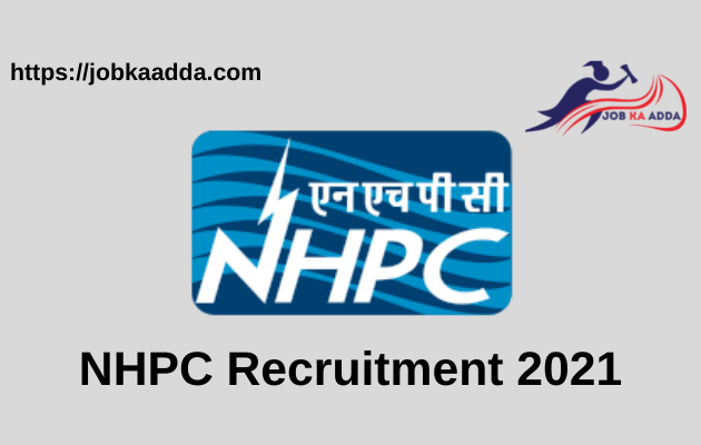 NHPC Recruitment 2021 Apply Online for Trade Apprentice | Last Date 25th May 2021