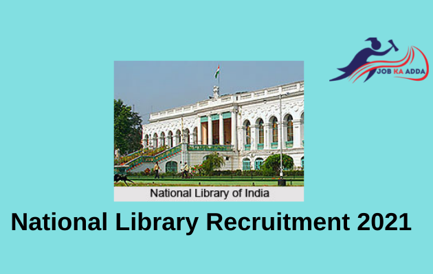 National Library Recruitment 2021   Young Professional   India