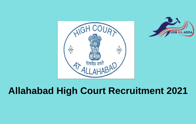 Allahabad High Court Recruitment 2021 | Clerks | 94 Posts