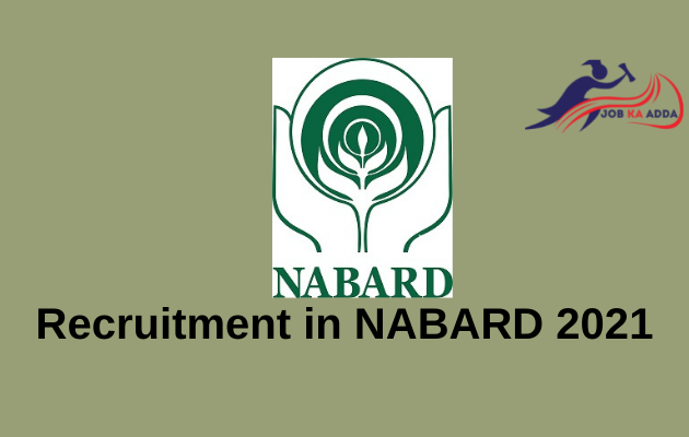 Recruitment in NABARD 2021 for Officers and 162 Posts