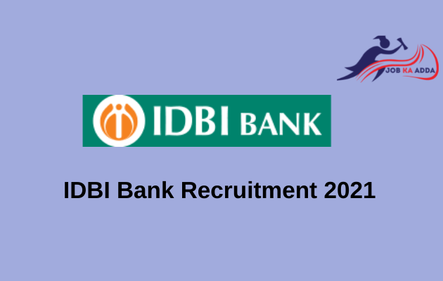 Recruitment in IDBI Bank 2021   Assistant Manager   650 Posts